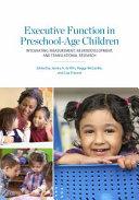 Executive Function in Preschool-Age Children
