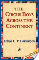 The Circus Boys Across The Continent : support our free internet library...