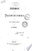 Sittlichkeit und Darwinismus Drei Bucher Ethik von B. Carneri