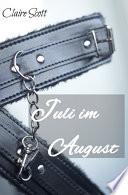 Juli im August