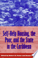 Self Help Housing The Poor And The State In The Caribbean