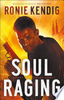 Soul Raging The Book Of The Wars Book 3