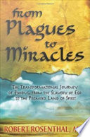 From Plagues to Miracles