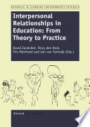 Interpersonal Relationships in Education  From Theory to Practice