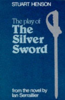 The Play of The Silver Sword