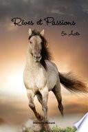 R  ves et Passions 5e Acte