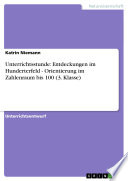 Unterrichtsstunde: Entdeckungen im Hunderterfeld - Orientierung im Zahlenraum bis 100 (3. Klasse)