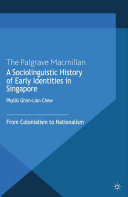 A Sociolinguistic History of Early Identities in Singapore