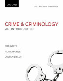 Crime and Criminology: An Introduction, Second Canadian Edition