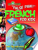 False Paw French For Kids Paperback