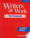 Writers At Work The Paragraph Teacher S Manual