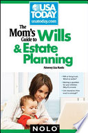 Mom s Guide to Wills   Estate Planning  The