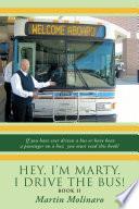 Hey  I m Marty  I Drive the Bus  Book Ii