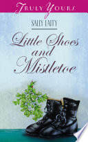 Little Shoes and Mistletoe