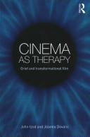 Cinema As Therapy: Grief and Transformational Film