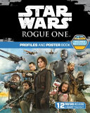 Star Wars Rogue One  Profiles and Poster Book