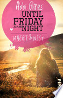 Until Friday Night     Maggie und West