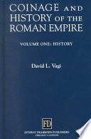 Coinage and History of the Roman Empire  C  82 B C   A D  480  History