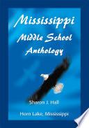 Mississippi Middle School Anthology book