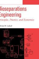 Bioseparations engineering