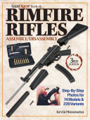 The Gun Digest Book Of Rimfire Rifles Assembly Disassembly