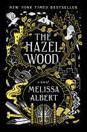 The Hazel Wood Book Cover