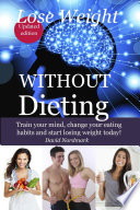 Lose Weight Without Dieting book