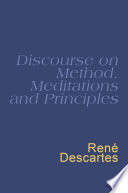 Discourse On Method  Meditations And Principles