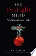 The Twilight Mind