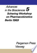 Schering Workshop on Pharmacokinetics  Berlin  May 8 and 9  1969