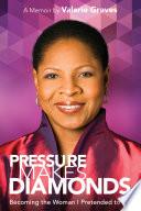 Pressure Makes Diamonds Book PDF