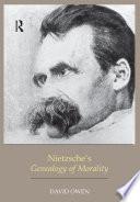 Nietzsche s Genealogy of Morality