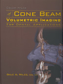 Color Atlas of Cone Beam Volumetric Imaging for Dental Applications