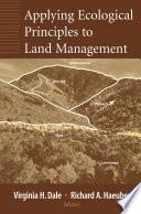 Applying Ecological Principles to Land Management