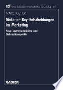 Make-or-Buy-Entscheidungen im Marketing