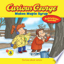 Curious George Makes Maple Syrup  CGTV