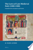 The Laws of Late Medieval Italy  1000 1500