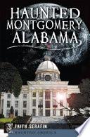 Haunted Montgomery  Alabama