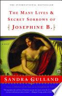 The Many Lives   Secret Sorrows of Josephine B
