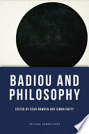 Badiou And Philosophy book