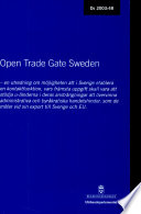 Open trade gate Sweden