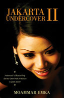 Jakarta Undercover II Is Back With More On The Seedy