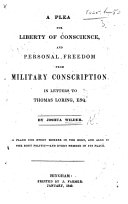 download ebook a plea for liberty of conscience and personal freedom from military conscription. in letters, etc pdf epub