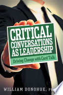 Critical Conversations as Leadership