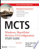 MCTS Windows SharePoint Services 3 0 Configuration Study Guide