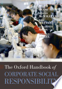 The Oxford Handbook Of Corporate Social Responsibility : society, and government. an authoritative review of the...