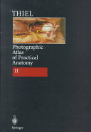 Photographic Atlas of Practical Anatomy  pt  1  Neck  Head  Back  Chest  Upper Extremities