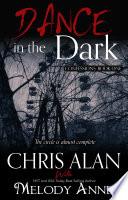 Dance in the Dark  Confessions  Book 1
