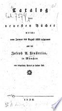 Catalog der neuesten B  cher welche     erschienen und bei Joseph A  Finsterlin     zu haben sind