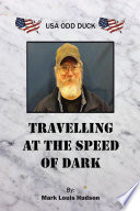 Travelling At The Speed Of Dark